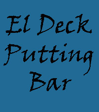 El Deck Putting Bar